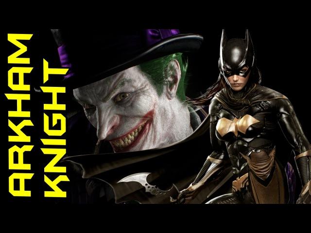 Бэтгерл и Робин гоняют клоунов [Batgirl: A Matter of Family Arkham Knight Episodes]