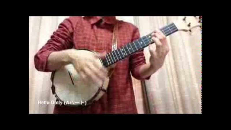 Banjo Ukulele - Hello Dolly