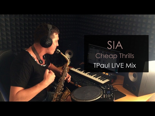 Sia - Cheap Thrills (TPaul Live Mix)