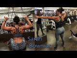 Sarah Bowmar | Fitness Gurls - Full Body Workout Motivation!