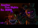 FNAF SFM   Another Five Nights Re:BORN