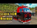 ETS2 Scania 143M Meulman