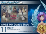 090 Free Time Fest 2016 AMDS Mix Dance Show 11 Wake Up =Trouble Maker Now=