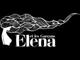 Группа Elena et les Garc