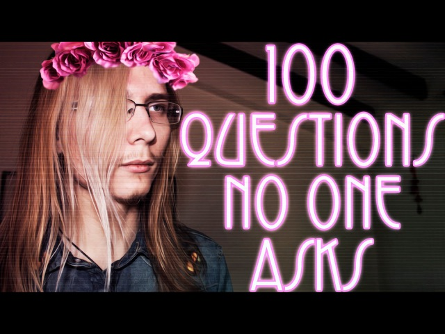 100 QUESTIONS NO ONE ASKS!