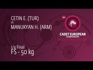1/4 FS - 50 kg: E. CETIN (TUR) df. H. MANUKYAN (ARM), 8-3