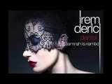 Irem Derici - Dantel (Emrah Is Remix)