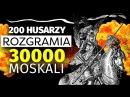 Husaria gromi Moskali. Bitwa pod Mohylewem 1581. Husaria Polska w 5 minut.