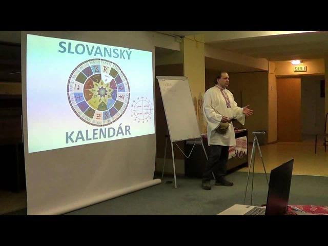 Védická kultúra Slovanov - Ing. Vladimír Laubert, 9. marca 2013