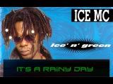 Ice Mc - It's A Rainy Day   gypnorion remix