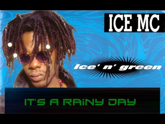 Ice Mc - It's A Rainy Day [gypnorion remix]