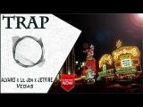 ALVARO x Lil Jon x JETFIRE - Vegas  New Trap Music 2016