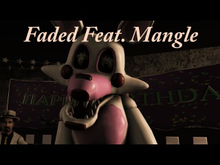 (SFM) FNAF Music Video Faded Feat. Mangle