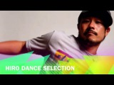 HIRO HOUSE DANCE SELECTION ( ALMA )