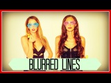BLURRED LINES - Robin Thicke ft. King Bach, Taryn Southern, Julia Price Cover