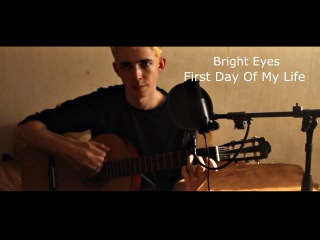 Bright Eyes – First Day Of My Life (cover by Andrew Lisovsky)