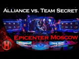 Alliance vs. Team Secret @Epicenter Moscow