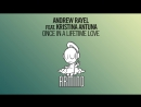 Andrew Rayel feat Kristina Atuna Once In A Lifetime Love Extended Mix