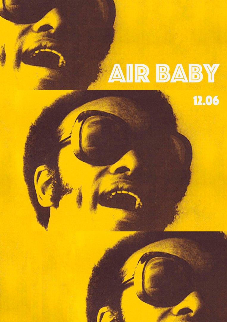 Афиша Владивосток 12.06 / AIR BABY RA