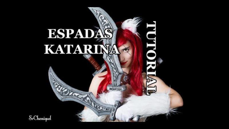 Tutorial: Espadas Katarina | Espadas de espuma Styrodur (Paso a paso)