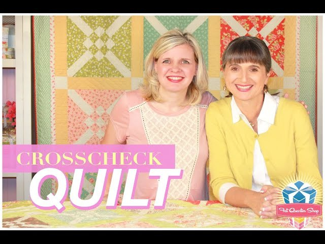 Crosscheck Quilt! Easy Quilting Tutorial with Kimberly Jolly and Joanna Figueroa