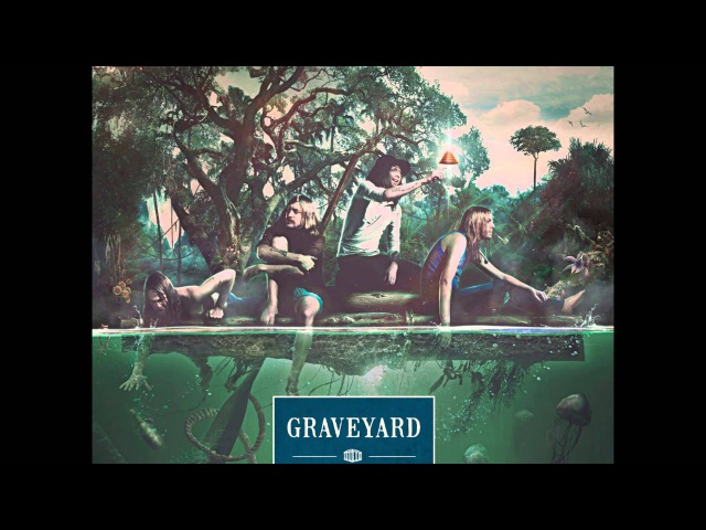 Graveyard - Ain't Fit to Live Here