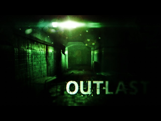 Let's play Outlast №1 Добро пожаловать в психушку Kitafonych