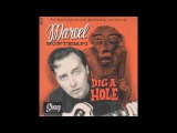 Marcel Bontempi - Dig A Hole ( Bop Version)