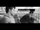 Beautiful Crime  Nathan &amp Sam for Mari, Alex and Xenia