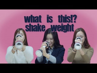 Korean girls try Shake Weight (ENG Sub)