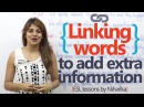 English speaking lesson - Linking words to add extra information Learn English for free