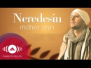 Maher Zain - Neredesin (Turkish-Türkçe) | Official Lyric Video