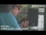 Open-Air @ Bootshaus w Dominik Eulberg &amp Gabriel Ananda