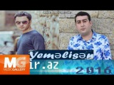 Uzeyir Mehdizade Ft Behruz - Yemelisen (2016)