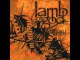 Lamb of God - Black Label (HQ)