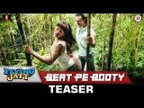 Beat Pe Booty - Teaser | A Flying Jatt | Tiger S, Jacqueline F | Sachin, Jigar, Vayu & Kanika Kapoor