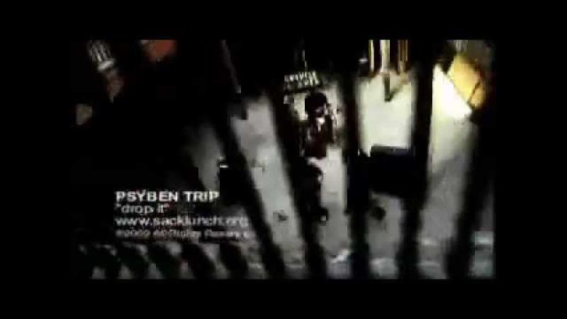 Psyben Trip - Drop It