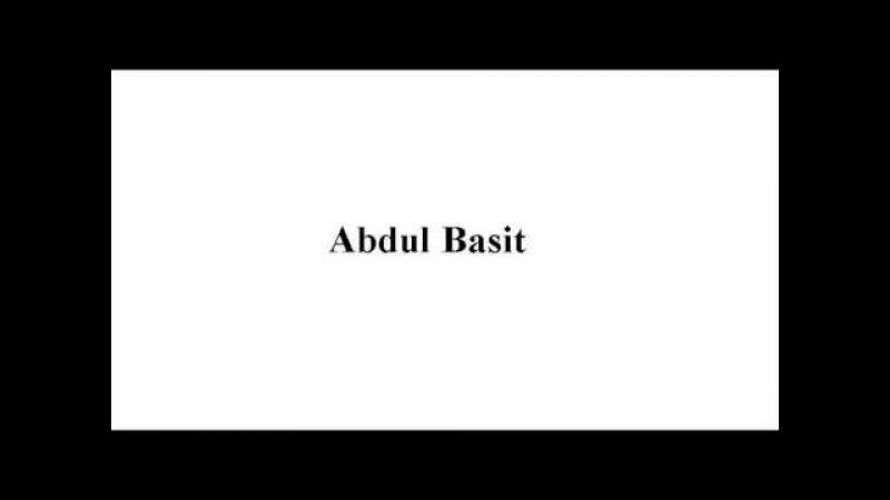 Abdul Basit An Najm Surah 53