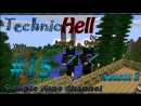 Minecraft 1.5.2 Technic Hell [Season 2] (Серия 15)