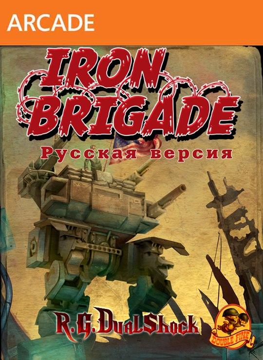 [ARCADE] Iron Brigade Complete Edition [RUS] (Релиз от R.G.DShock)