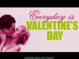 Everyday Is Valentines Day - Jazz Love Songs, More Than 2 Hrs in a Relaxin, Jazzy Atmosphere