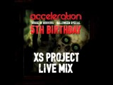 XS Project live mix in UK - Acceleration 5th Birthday!