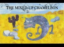 The Mixed-Up Chameleon (The Very Hungry Caterpillar Other Stories)