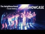 The Neighbourhood – Female Robbery | SHOWCASE | Talant Center DDC