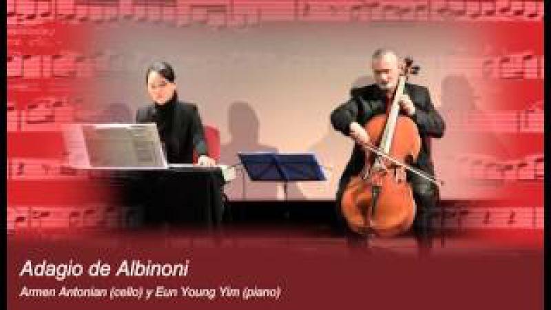 Armen Antonian (cello): Adagio de Albinoni