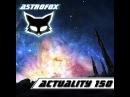 AstroFox - Actuality 150 - 2016 - mp3za/tags/astrofox/