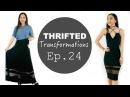Thrifted Transformations Ep 24 @coolirpa