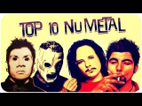 Top 10 Nu Metal Bands  Топ 10 Ню-Метал групп