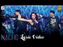 Let's Nacho Lyric Video - Kapoor Sons| Sidharth| Alia| Badshah| Benny Dayal| Nucleya