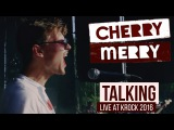 Cherry-Merry Talking Крок 2016